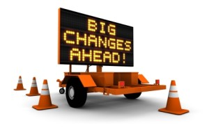 Road Sign says Big Changes Ahead