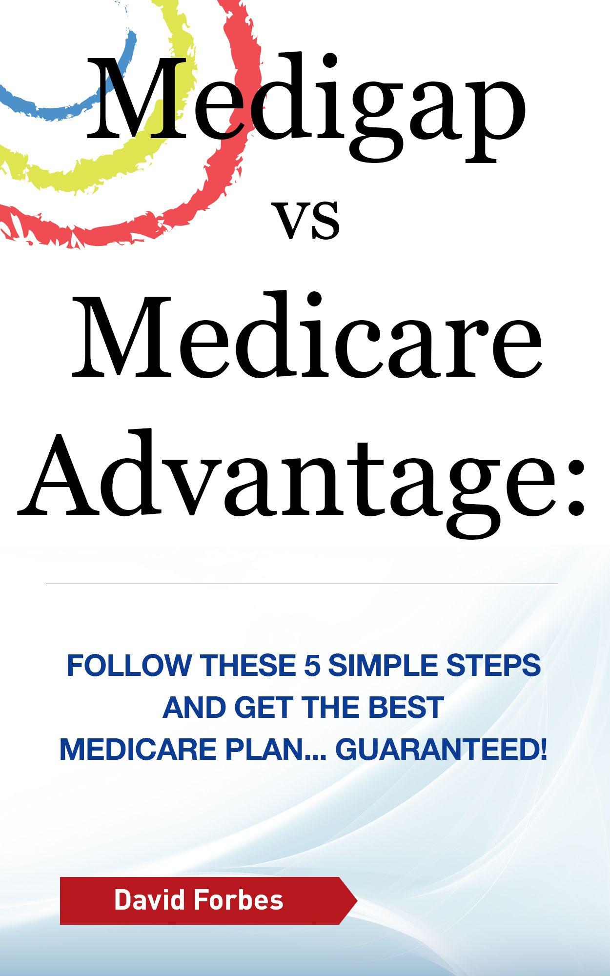 Medigap vs Medicare Advantage eBook