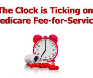 Medicare Changes - Payment Overhaul