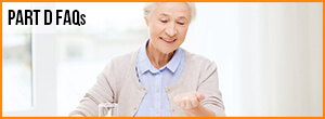 Medicare Part D FAQs Part D Answers />